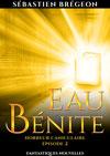 Couverture Eau bénite 2 – horreur caniculaire