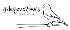 Twitter @desjeux2mots